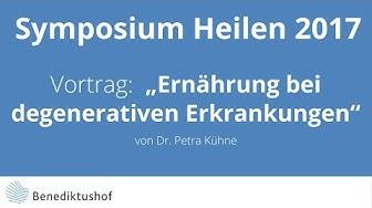 """""""Ernährung bei degenerativen Erkrankungen"""" von Dr. Petra Kühne am Benediktushof"""