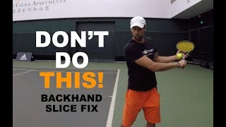 Three Most Common Backhand Slice Mistakes - How To Fix (TENFITMEN - Episode 86)