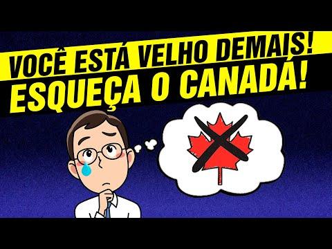 Está VELHO DEMAIS para ir para o CANADÁ? 🇨🇦