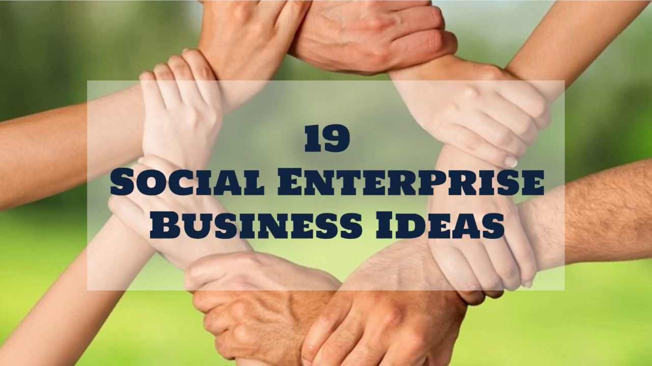 19 Social Enterprise Business Ideas | Sameer Gudhate