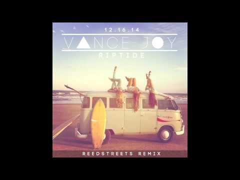 "Vance Joy ""Riptide"" (Reed Streets Remix)"