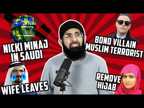 NICKI MINAJ IN SAUDI, BOND VILLAIN REFUSES ARAB TERRORIST, MALALA REMOVE HIJAB Mp3