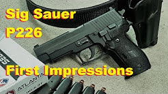 Sig Sauer P226 .40 S&W Initial Impressions - GunBroker Buy!