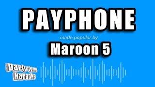 Maroon 5 - Payphone (Karaoke Version)