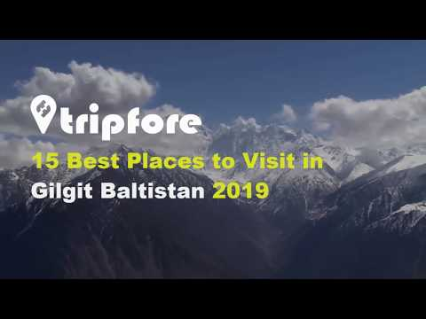 15 Best Places to Visit in Gilgit Baltistan Pakistan 2019