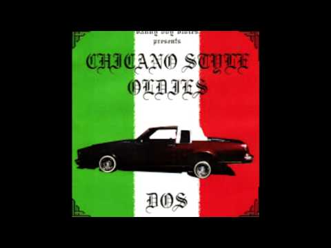 Chicano Style Oldies Dos