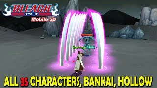 BLEACH Mobile 3D - ALL 35 Characters Abilities, Bankai & Hollow (Android/iOS)