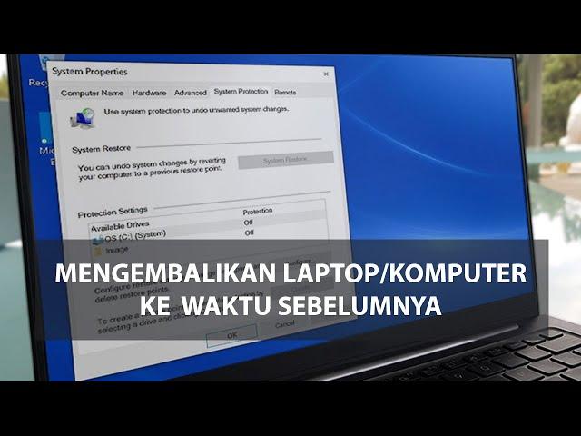 Cara Mengaktifkan dan Membuat System Restore Point di Windows 8 / 10