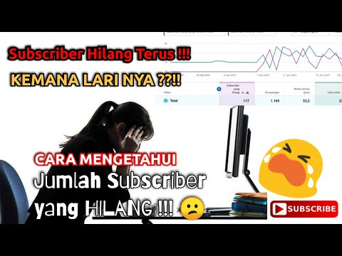 Cara mengetahui Jumlah SUBSCRIBER yang HILANG !!! | Berbagi Tutorial para Pemula - YouTube