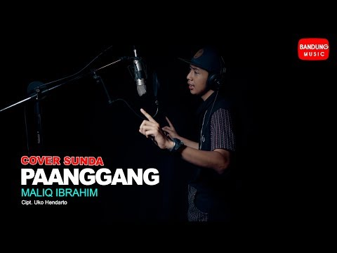 Download Maliq Ibrahim - PAANGGANG [Cover Sunda] 4K Mp4 baru