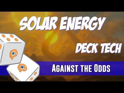 Against the Odds: Solar Energy (Deck Tech)