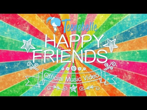Teenebelle - Happy Friends
