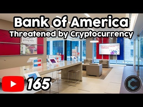 Cryptocurrency Threatens Bank of America, the Federal Reserve, & Big Banks | This is What BofA Did..