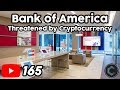 Cryptocurrency Threatens Bank of America, the Federal Reserve, & Big Banks  This is What BofA Did..