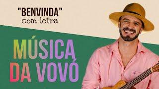 Benvinda - Rafinha Acústico (música da Vovó)
