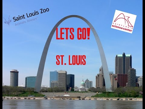 Lets Go!: St. Louis Missouri