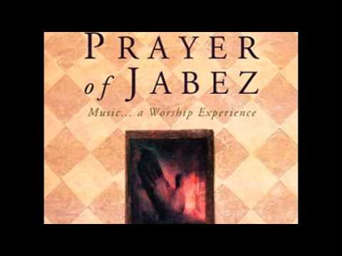 THE PRAYER OF JABEZ music a worship experience