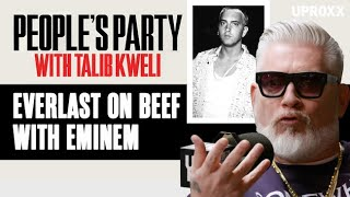 Everlast Shares The Details Behind His Beef With Eminem | People's Party Clip