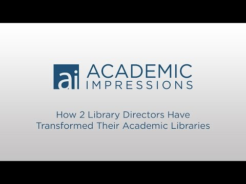 How 2 Library Directors Have Transformed Their Academic Libraries