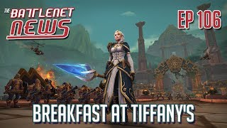 Breakfast at Tiffany's | Battlenet News Ep 106