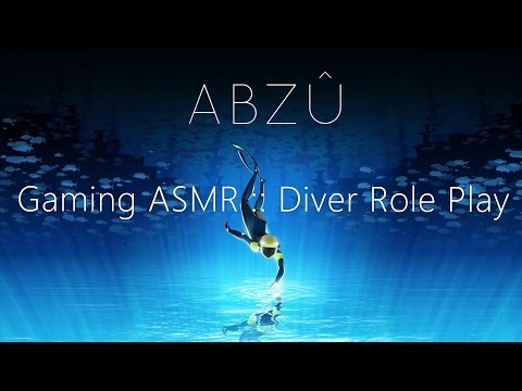 EN SUB [Gaming Korean ASMR] ABZÛ :: Diver Role Play & 3D Water Sound