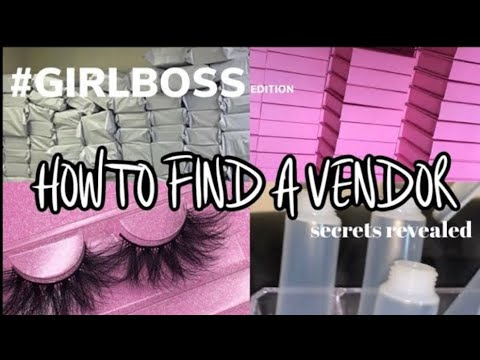 HOW TO FIND A VENDOR (lashes, jewelry, hair, etc) + frequently asked questions   #girlboss