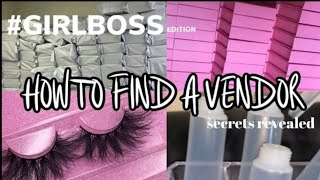HOW TO FIND A VENDOR (lashes, jewelry, hair, etc) + frequently asked questions | #girlboss