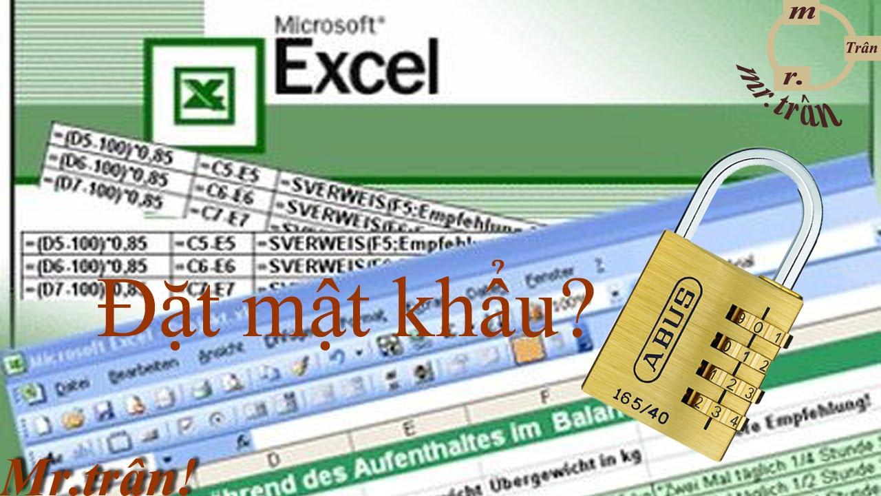 [trần anh] – Hướng dẫn đặt mật khẩu cho file excel|password cho file