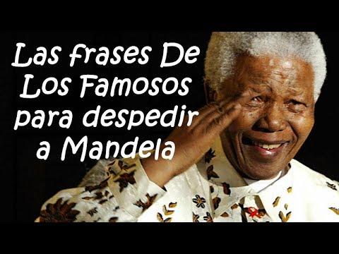 Muerte De Mandela Las Frases De Los Famosos Para Despedir A Mandela