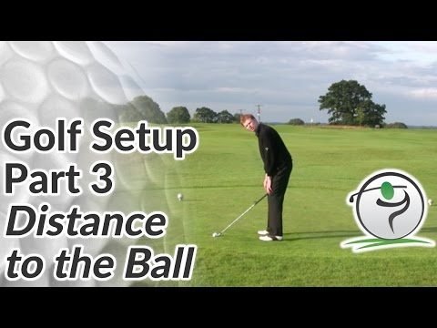 Distance to the Golf Ball - How Close Should You Stand to the Ball