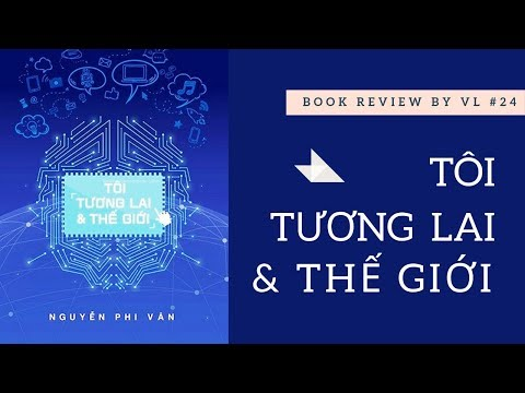 Review sách   #24 Tôi, Tương Lai và Thế giới  Sách hai sao