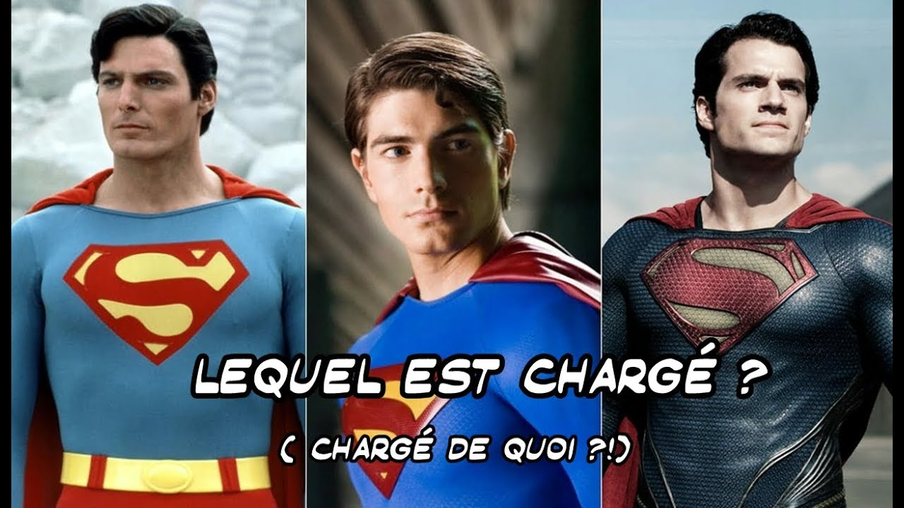 SUPERMAN 3 TRANSFORMATIONS NATURELLES Les CAS CHRISTOPHER REEVES BRANDON ROUTH HENRY CAVILL