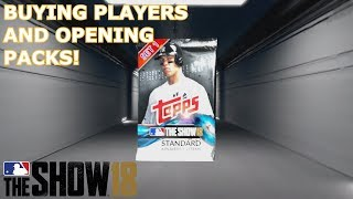 BUYING PLAYERS AND OPENING PACKS | MLB The Show 18 | Diamond Dynasty #1