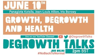 Growth, Degrowth and Health