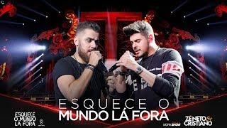 Zé Neto e Cristiano - ESQUECE O MUNDO LÁ FORA - #EsqueceOMundoLaFora