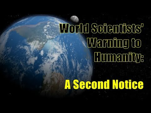 World Scientists' Warning to Humanity: A Second Notice [Short Film]