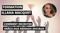 COMMENT PARRAINER EN MLM SUR LES RESEAUX SOCIAUX : FORMATION D'ILLANA NUMERO UNE DE MON EQUIPE