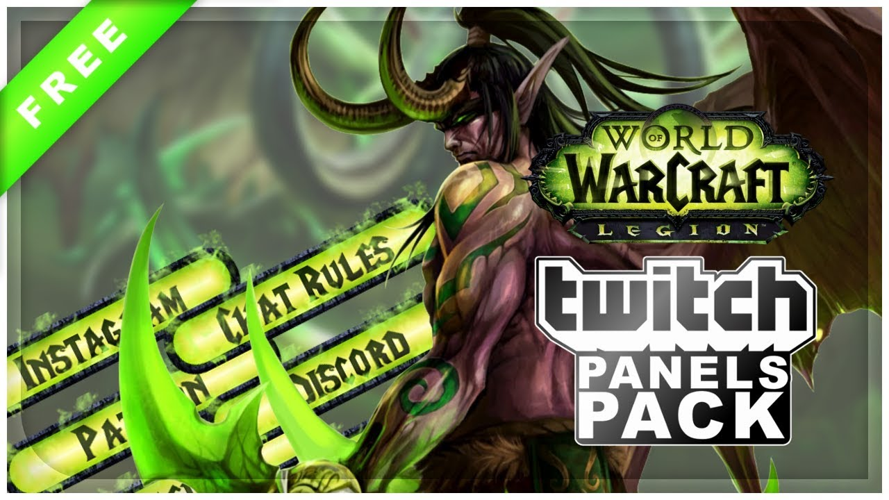 World of Warcraft Legion Twitch Panels | FREE DOWNLOAD