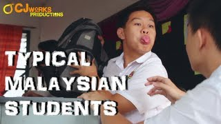 TYPICAL MALAYSIAN STUDENTS
