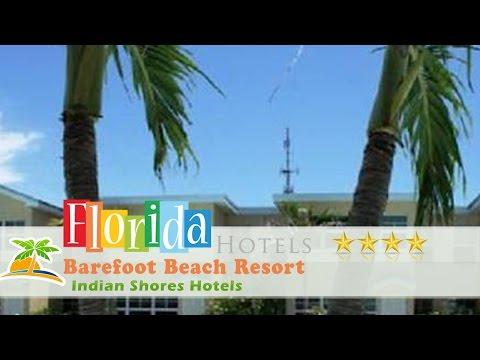 Barefoot Beach Resort - Indian Shores Hotels, Florida