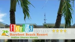 Barefoot Beach Resort - Indian Shores Hotels, Florida
