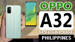 Oppo A32 Specs, Features and Price in Philippines