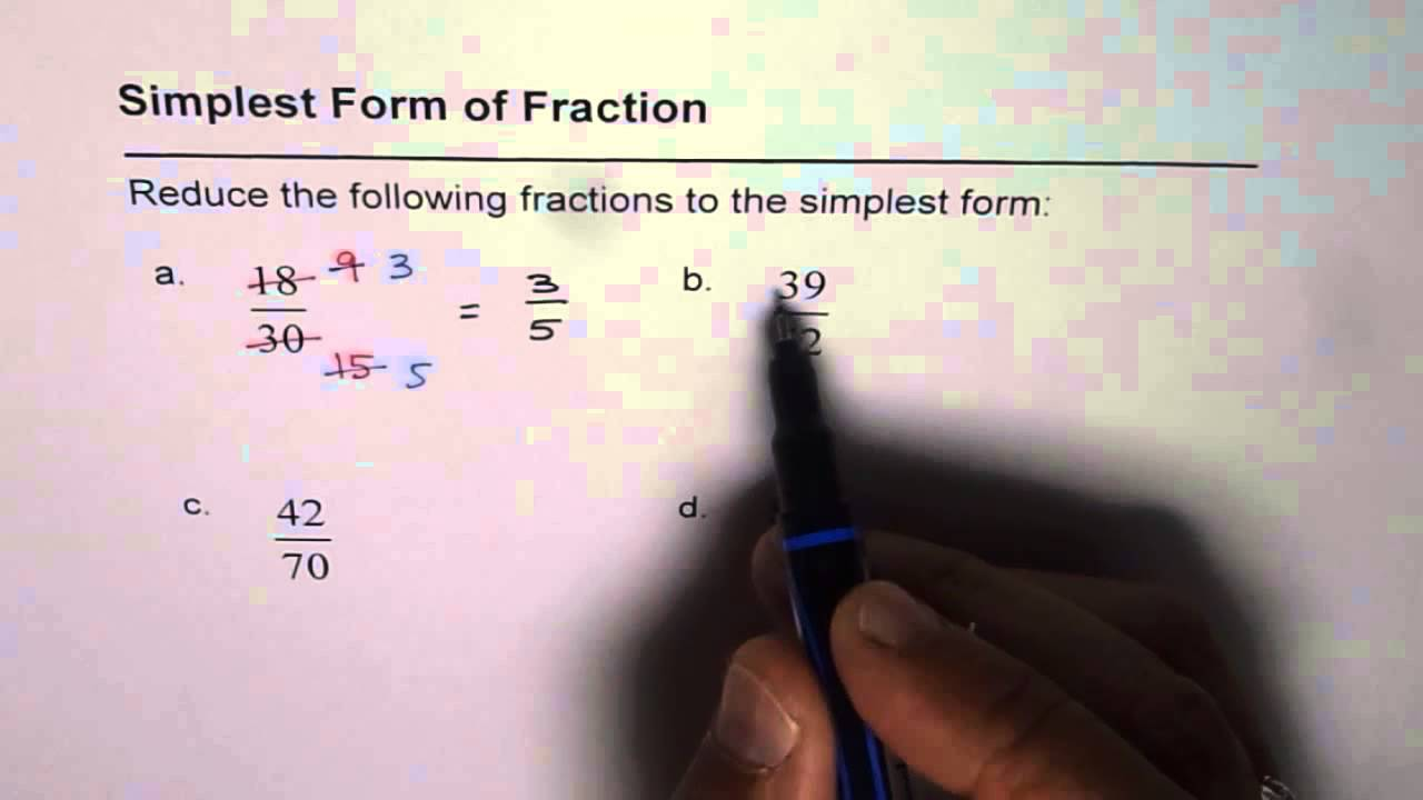simplest form lowest term  12 Reduce Fractions to Lowest Term or Simplest Form