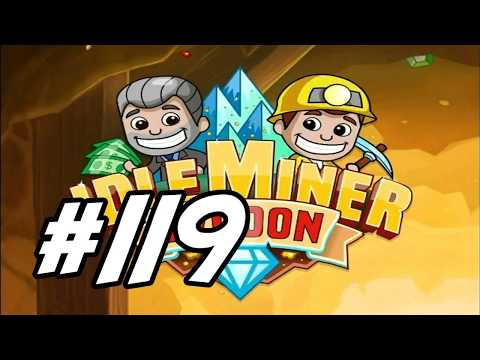 "Idle Miner Tycoon - 119 - ""Funding the Diamond Mine"""