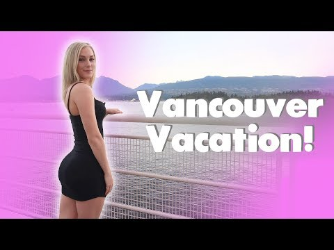 Vancouver Vacation Vlog!
