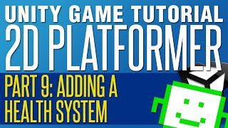 Adding A Health System - Unity 2D Platformer Tutorial - Part 9