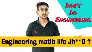 Engineering matlb life jhand ? Watch this video before joining Engineering | Scopes in Engineering
