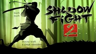 Shadow fight 2 (gameplay 1 + CHEATY návod)