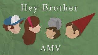 Gravity Falls & OTGW • Hey Brother • AMV