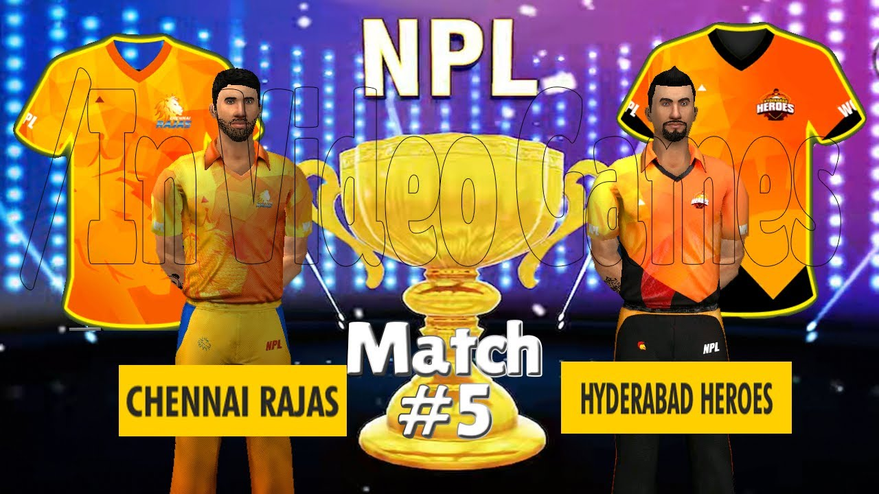 #5 CSK vs SRH - Chennai vs Hyderabad - NPL / IPL 2020 WCC 3 World Cricket Championship Live Stream